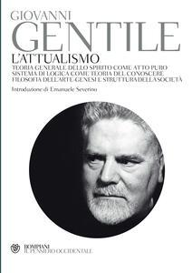 L' attualismo - Giovanni Gentile - ebook