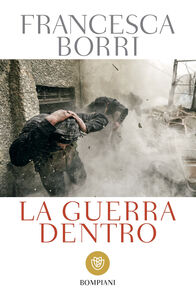 Ebook guerra dentro Borri, Francesca