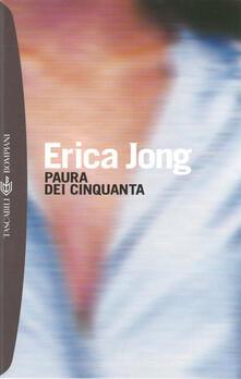 Paura dei cinquanta - Erica Jong,P. F. Paolini - ebook