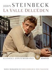 La valle dell'Eden - John Steinbeck,Maria Baiocchi,Anna Tagliavini - ebook