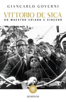 Vittorio De Sica. Un maestro chiaro e sincero - Giancarlo Governi - ebook
