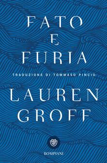 Fato e furia - Lauren Groff,Tommaso Pincio - ebook