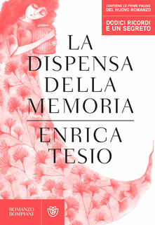 La dispensa della memoria - Enrica Tesio - ebook