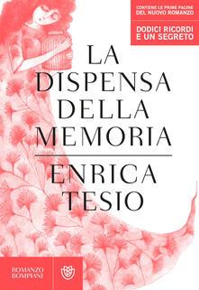 La dispensa della memoria - Enrica Tesio - ebook