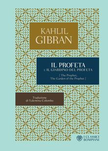 Il profeta-Il giardino del profeta - Valentina Colombo,Kahlil Gibran - ebook