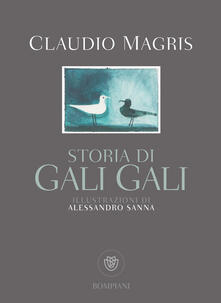 Storia di Gali Gali - Claudio Magris,Alessandro Sanna - ebook