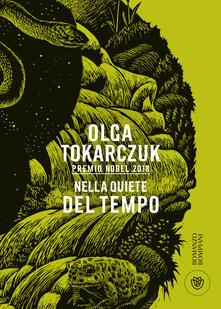 Nella quiete del tempo - Olga Tokarczuk,Raffaella Belletti - ebook