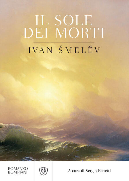 Il sole dei morti - Smelev, Ivan Sergeevic - Ebook - EPUB con Light DRM |  IBS