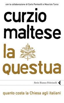 La questua. Quanto costa la Chiesa agli italiani - Curzio Maltese - ebook