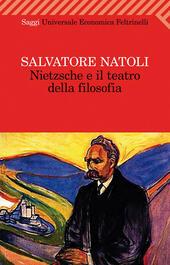 Nietzsche e il teatro della filosofia