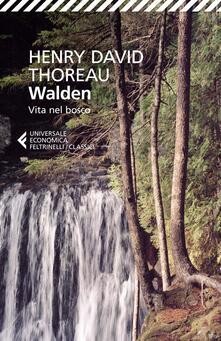 Walden. Vita nel bosco - Henry David Thoreau,Salvatore Proietti - ebook