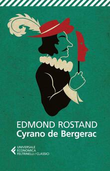 Cyrano de Bergerac - Cinzia Bigliosi Franck,Edmond Rostand - ebook