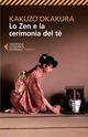 Lo zen e la cerimonia del t�