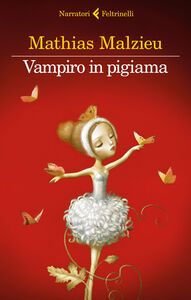 Ebook Vampiro in pigiama Malzieu, Mathias