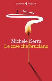 Le cose che bruciano - Michele Serra - ebook