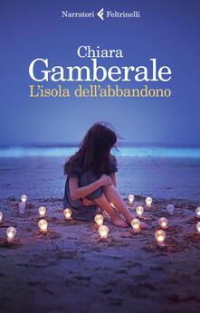 L' isola dell'abbandono - Chiara Gamberale - ebook