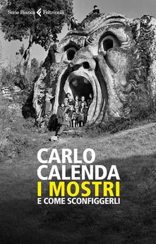 I mostri e come sconfiggerli - Carlo Calenda - ebook