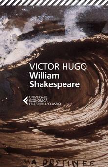 William Shakespeare - Victor Hugo,Donata Feroldi - ebook