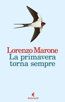 La primavera torna sempre - Lorenzo Marone - ebook