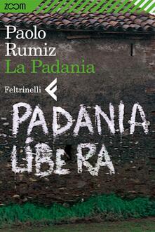 La Padania - Paolo Rumiz - ebook