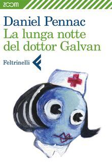La lunga notte del dottor Galvan - Daniel Pennac - ebook