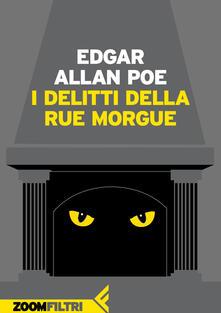 I delitti della Rue Morgue - Edgar Allan Poe,Mariarosa Mancuso - ebook