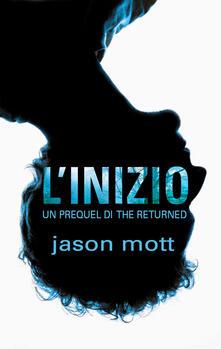 L' inizio. The returned. Prequel. Vol. 1 - Jason Mott - ebook