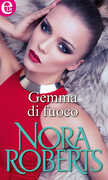 Ebook Gemma di fuoco Nora Roberts