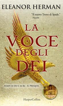 La voce degli dei. Stirpe di dei e di re. Il prequel - Eleanor Herman,Cristina Ingiardi - ebook