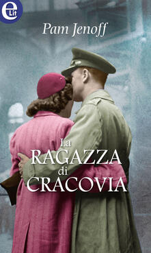 La ragazza di Cracovia - Pam Jenoff - ebook