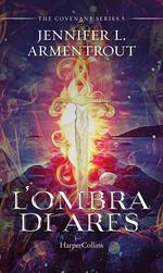 L' ombra di Ares. Covenant series. Vol. 5