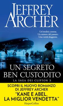 Un segreto ben custodito. La saga dei Clifton. Vol. 3 - Jeffrey Archer,Seba Pezzani - ebook