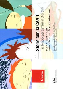 Listadelpopolo.it Storie con la CAA 1. Tre in-book per bambini di 3-6 anni: Paolo e i capelli ribelli-Anna e l'altalena-Luigi e il minestrone Image