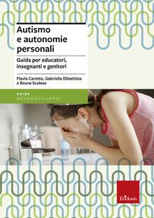 Amatigota.it Autismo e autonomie personali. Guida per educatori, insegnanti e genitori Image