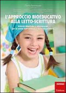 Camfeed.it L' approccio bioeducativo alla letto-scrittura. Attività didattiche e laboratoriali per la scuola dell'infanzia e la scuola primaria Image