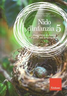 Criticalwinenotav.it Nido d'infanzia. Vol. 5: Prospettive di ricerca e spunti per la formazione. Image
