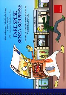 Fare spese senza sorprese. Consigli e strumenti per imparare a gestireil denaro.pdf