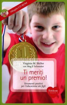 Secchiarapita.it Ti meriti un premio! Strumenti positivi per l'educazione dei figli. Con CD-ROM Image