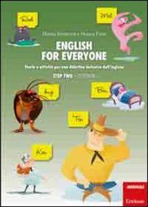 Libro English for everyone. Storie e attività per una didattica inclusiva dell'inglese. Step two: Storybook-Workbook. Con CD-ROM Marina Brugnone , Monica Fonti