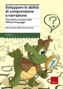 Winniearcher.com Sviluppare le abilità di comprensione e narrazione. Prevenzione e recupero delle difficoltà di linguaggio Image