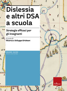 Libro Dislessia e altri DSA a scuola. Strategie efficaci per gli insegnanti