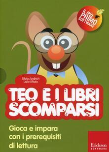 Milanospringparade.it Teo e i libri scomparsi. Gioca e impara con i prerequisiti di lettura. Con CD-ROM Image