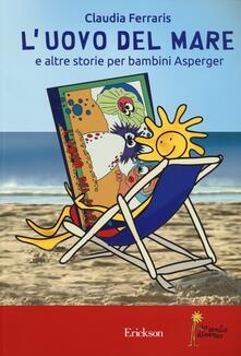 Ascotcamogli.it L' uovo del mare e altre storie per bambini Asperger Image