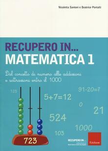 Aboutschuster.de Recupero... in matematica. Vol. 1: Dal concetto di numero alle addizioni e sottrazioni entro il 1000. Image