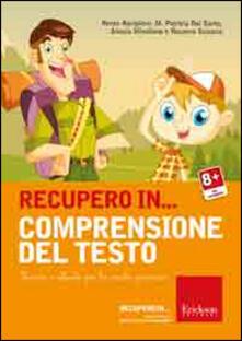 Recupero in... comprensione del testo. Percorsi e attività per la scuola primaria. CD-ROM.pdf