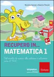 Librisulladiversita.it Recupero in... matematica. CD-ROM. Vol. 1: Dal concetto di numero alle addizioni e sottrazioni entro il 1000. Image