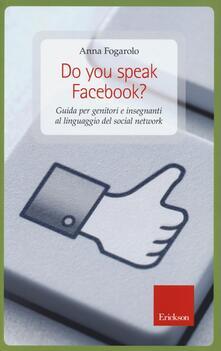 Radiospeed.it Do you speak Facebook? Guida per genitori e insegnanti al linguaggio del social network Image