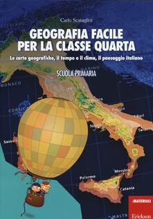 Camfeed.it Geografia facile per la classe quarta. Le carte geografiche, il tempo e il clima, il paesaggio italiano. Con aggiornamento online Image