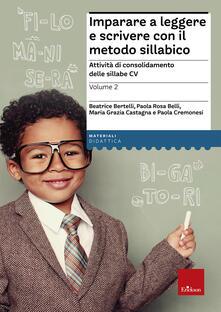 Associazionelabirinto.it Imparare a leggere e scrivere con il metodo sillabico. Vol. 2: Attività di consolidamento delle sillabe CV. Image