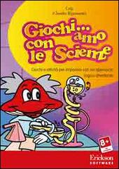 Giochi... amo con le scienze. Giochi e attività per imparare con un approccio logico-divertente. CD-ROM